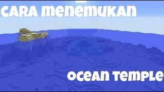 CARA MENEMUKAN OCEAN TEMPLE DI MINECRAFT