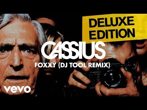 Cassius - Foxxy (DJ Tool Remix)