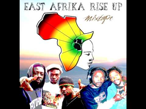 2. East Africa Rise Up - Pacha Izzy ft Mama C ft Ras Magere ft Black Jesus
