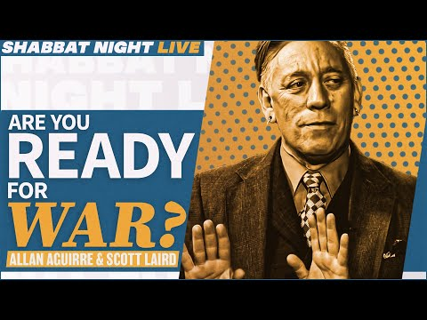 Are You Ready For War? | Shabbat Night Live