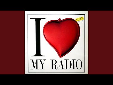 I Love My Radio (Dj Edit)