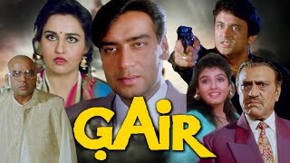 Gair Full Movie | Ajay Devgn  Movie | Raveena Tandon | Amrish Puri | Superhit Hindi Move