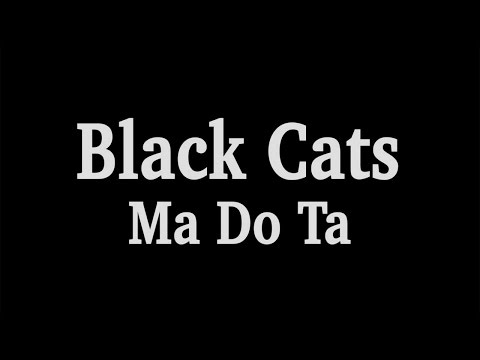 Black Cats - MaDoTa OFFICIAL VIDEO HD