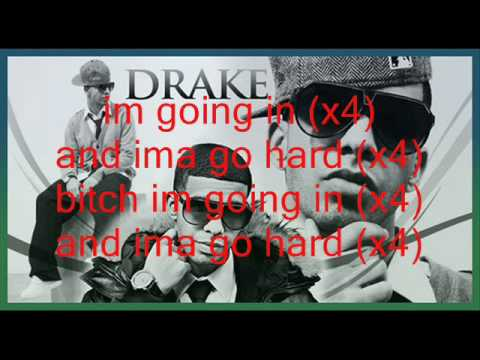 Drake- I'm Goin In ft. Lil Wayne & Young Jeezy with Lyrics