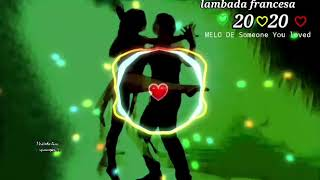Download Lagu Someone You Loved♡ _lambada francesa_2020_ Eduardo Luzquiños (Dj Keflem) mp3