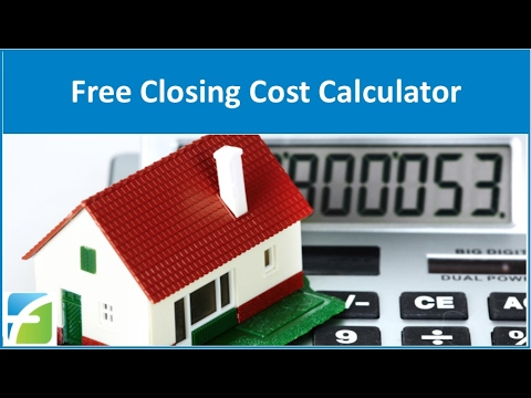 Free Closing Cost Calculator Youtube