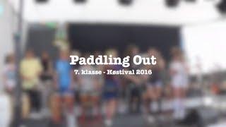 7. klasse • Høstival 2016 • Paddling Out