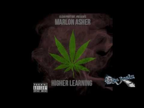 """Marlon Asher - """"Higher Learning"""" MixTape Presented By Clear Port Ent."""