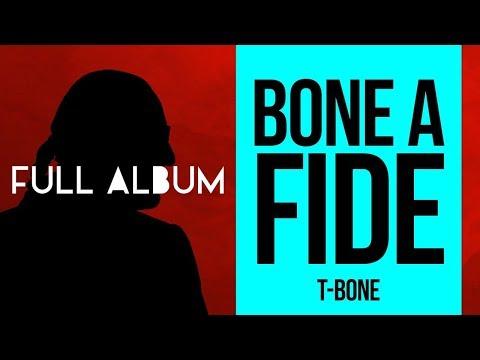 TBone  Bone A Fide Full Album