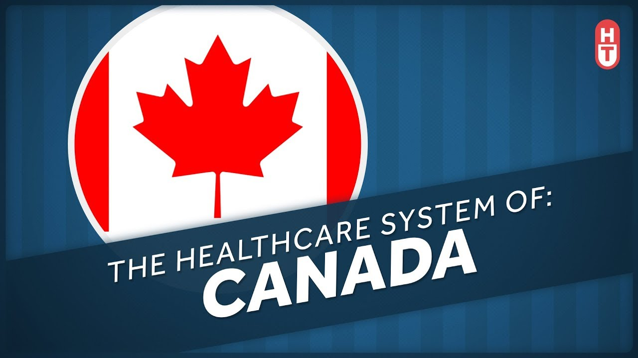 an overview of socialized medicine in canadas healthcare system