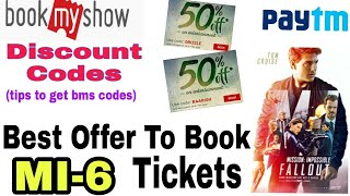 Two Bookmyshow  Discount Codes and Best Cashback Offer To Book Mission Immpossibe 6 Tickets.
