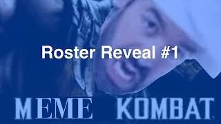 Meme Kombat Roster Reveal #1