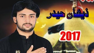 Aa Wanjj Hussain Aa  Noha 2017  1  ( Zeeshan haider )