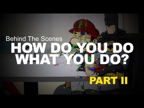 How Do You Do What You Do - Part II