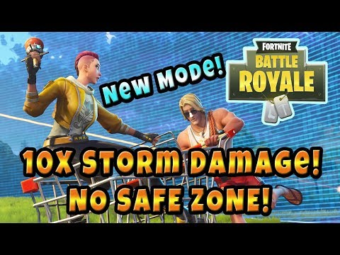 NEW Mode Steady Storm Fortnite : No Safe Zones! Storm Does 10X Damage! Gameplay