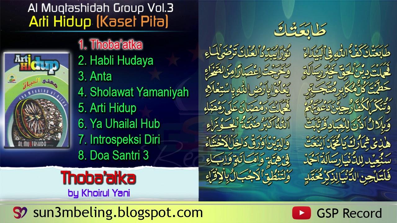 FULL KASET PITA Al Muqtashidah Langitan Vol.3 - Arti Hidup (With Text)