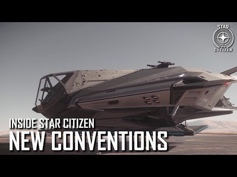 Inside Star Citizen: New Conventions | Fall 2020