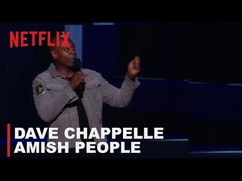 Dave Chappelle: Equanimity | Amish People