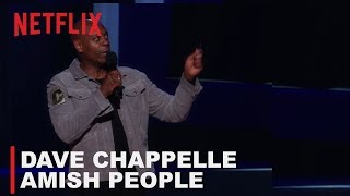 Dave Chappelle - Amish People | Equanimity