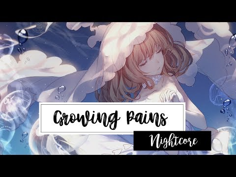 ✤ Nightcore 〜 Growing Pains 「Maria Mena」「Lyrics」