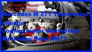 Mercedes M271 Tausch Kuehlmittelthermostat