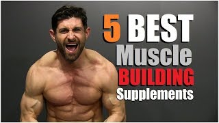 5 BEST Supplements To Add MUSCLE Mass FASTER!