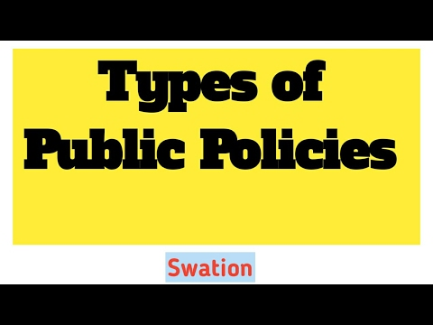 4.Types of public policies.