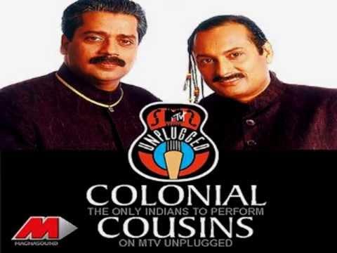Colonial Cousins 'Live' @ MTV Unplugged [1997]  - Teri Meri Aakhon Mein