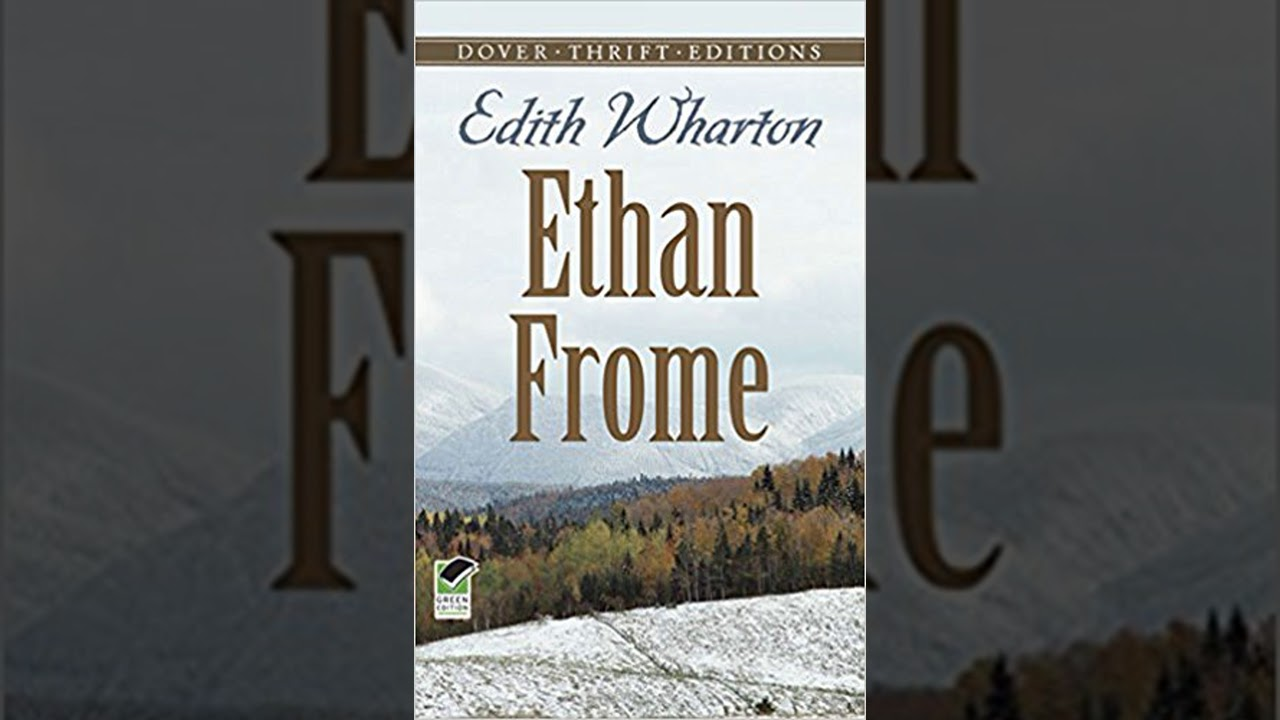ethan frome plot overview summary  ethan frome plot overview summary