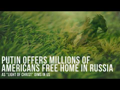 Putin Offers Millions Of Americans Free Home In Russia HD, 1280x720