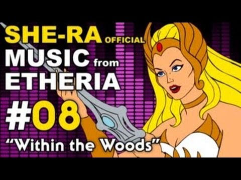 She-Ra - MUSIC from ETHERIA - Within the Woods (HE-MAN)