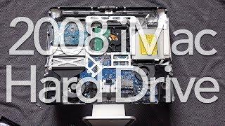 Replacing a 2008 iMac Hard Drive