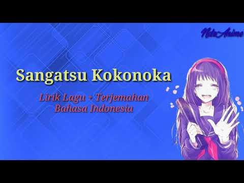Perpisahan Sekolah   Sangatsu Kokonoka, 9 Maret   Terjemahan Indonesia