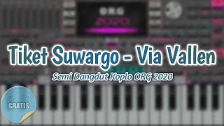SET Tiket Suwargo - Non Vocal [ Via Vallen ] ORG 2020 VIP SET GRATIS