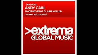 Andy Cain & Claire Willis - Phoenix Feat. Claire Willis (Original Mix)
