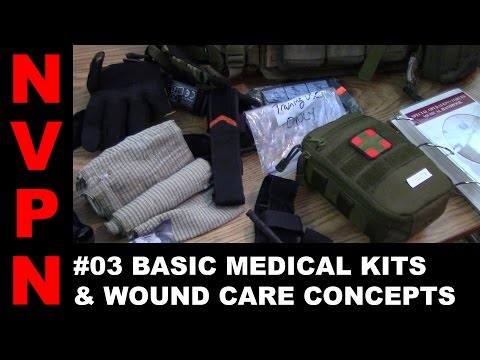 #03 Basic Medical Kits & Wound Care Concepts