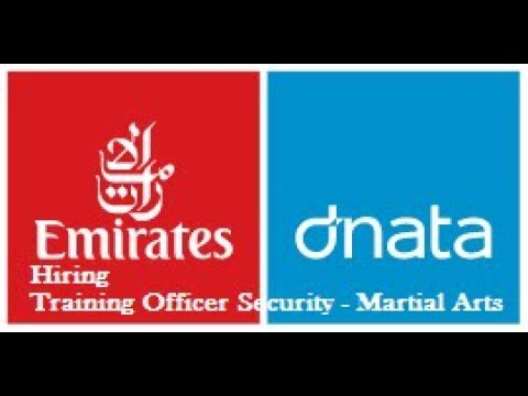 EMIRATES AIRLINE | TRAINING OFFICER SECURITY – MARTIAL ARTS OPENINGS | Jobs in Dubai | Latest 2018