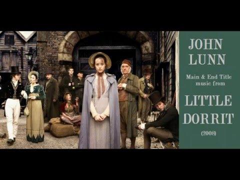 John Lunn: music from Little Dorrit (2008)