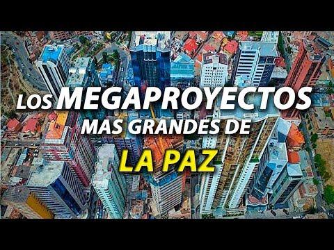 Top 15 MegaProyectos de La Paz - Bolivia