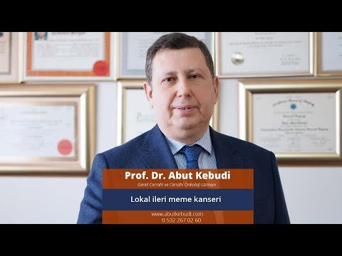 Lokal ileri meme kanseri - Prof. Dr. Abut Kebudi