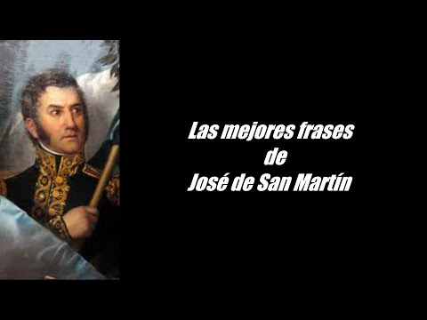 Frases célebres de José de San Martín
