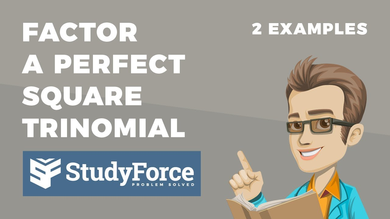How To Factor A Perfect Square Trinomial