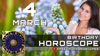 March 4 - Birthday Horoscope Personality