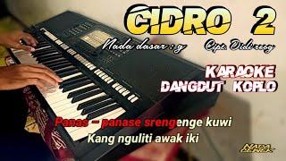 Cidro 2 (panas panase srengenge kuwi) karaoke dangdut koplo
