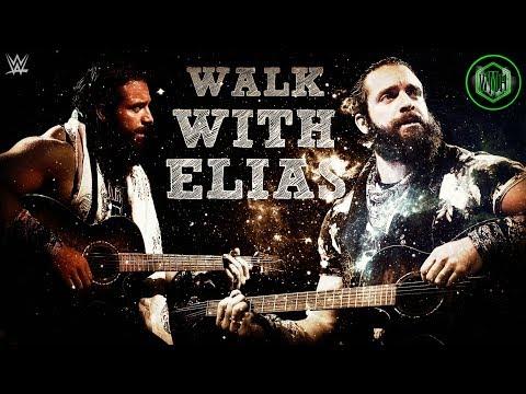 WWE: Walk With Elias - EP (Full Album) By Elias & WWE ᴴᴰ
