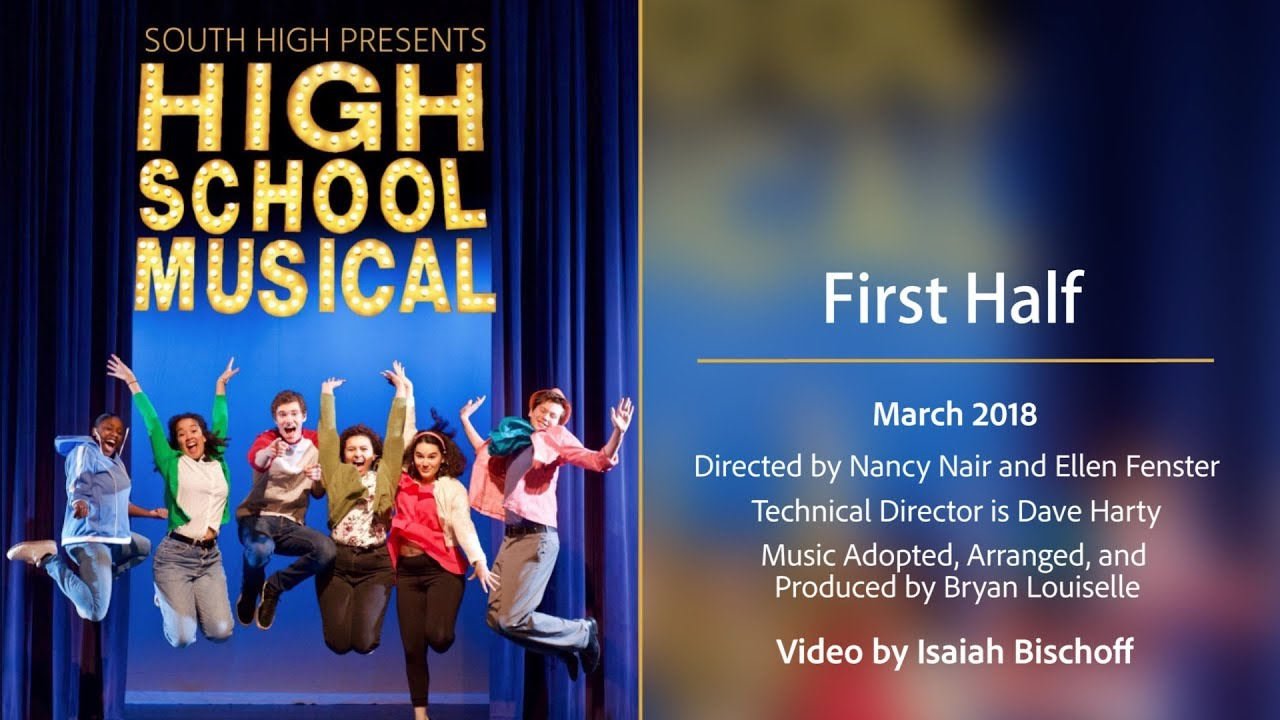 South High Theater - High School Musical - First Half - YouTube