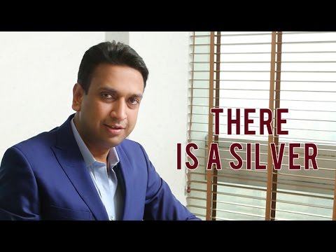 Sachin Mittal Inspirational Video - There Is a Silver Lining in Every Cloud