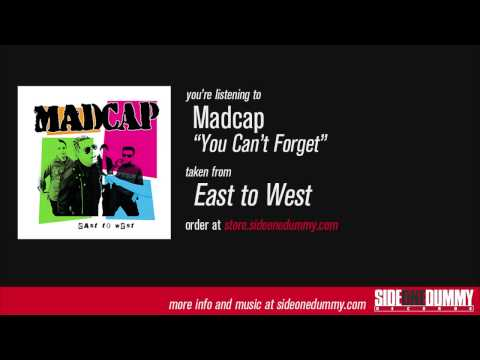 Madcap - You Can't Forget