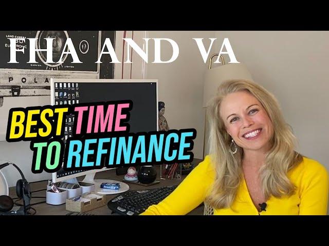 FHA and VA Refinances (VA Home Loans + Credit Check + FICO + Real Estate)