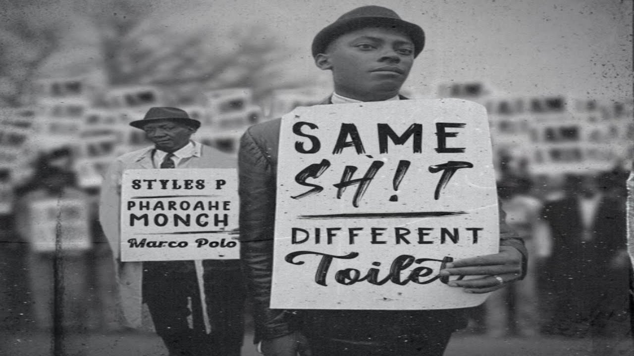 Pharoahe Monch x Styles P - Same Shit, Different Toilet (Explicit Version) (2020 New Official Audio)